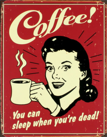 coffee-you-can-sleep-when-youre-dead.jpg